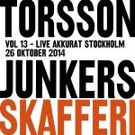 Torsson - Junkers Skafferi Vol 13 Live Akkurat Stockholm